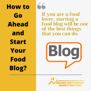 How to start your own food blog