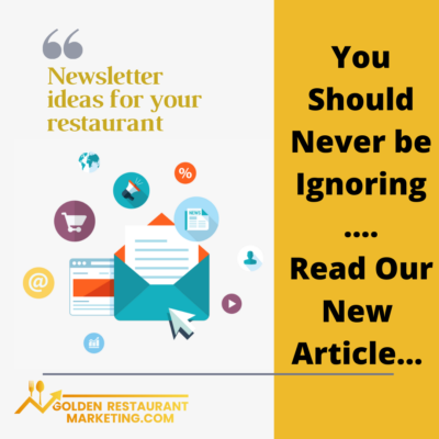 you should never be ignoring the newsletter restaurant marketing