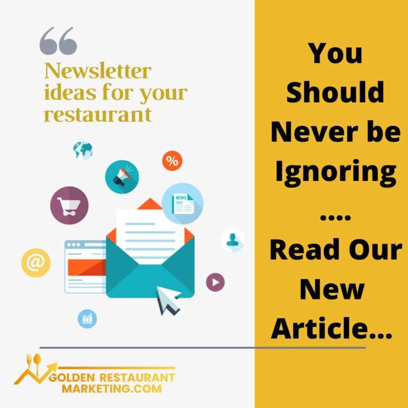 you should never be ignoring the newsletter restaurant marketing