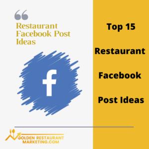 Top 15 Restaurant Facebook Post Ideas