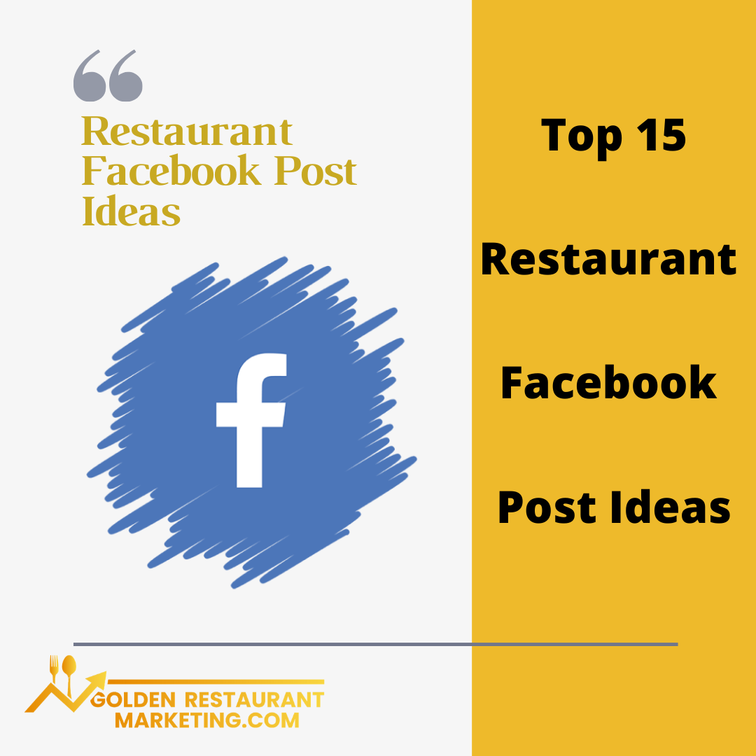 Top 15 Restaurant Facebook Post Ideas