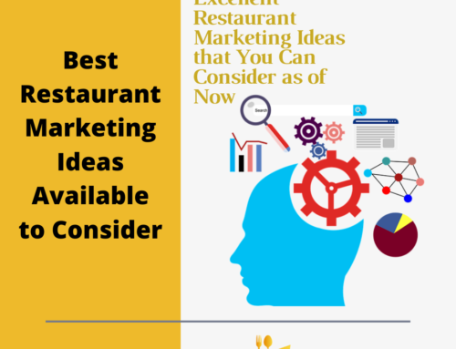 Best Restaurant Marketing Ideas Available to Consider
