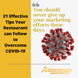 21 Effective Tips Your Restaurant can Follow to Overcome COVID-19