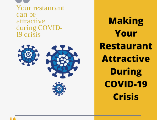 Making Your Restaurant Attractive During COVID-19 Crisis