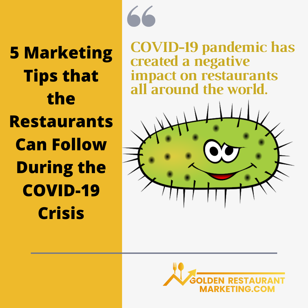 COVID-19 pandemic has created a negative impact on restaurants all around the world.