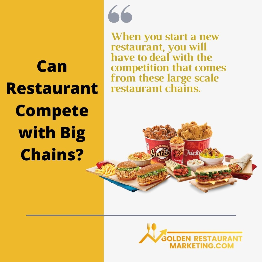 Can Restaurant Compete with Big Chains