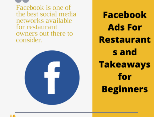 Facebook Ads For Restaurants and Takeaways for Beginners